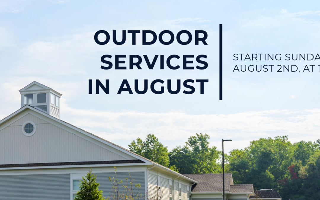 Outdoor Services in August