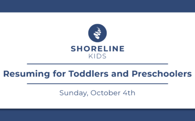 Shoreline Kids Resuming for Toddlers & Preschoolers