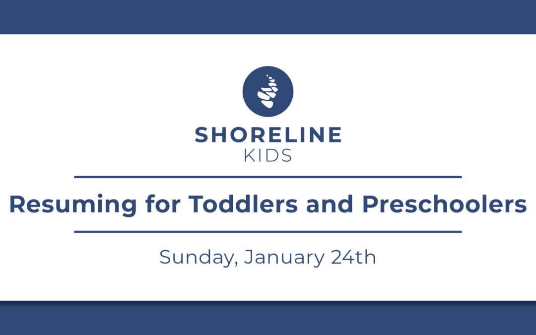 Shoreline Kids Reopening