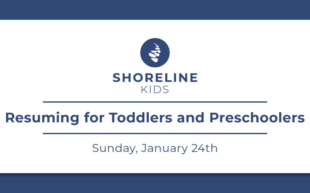 Shoreline Kids Reopening for Toddlers & Preschoolers