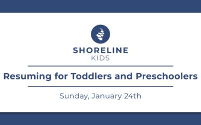 Shoreline Kids Reopening