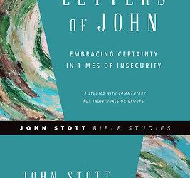 Women's Bible Study: Letters of John