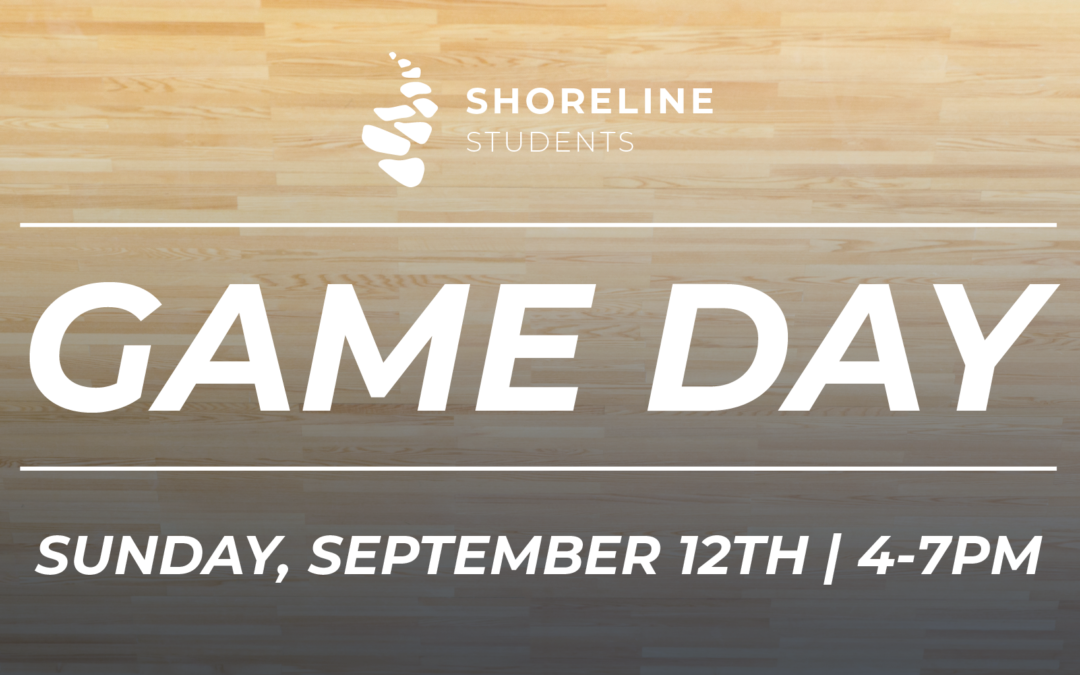 Shoreline Students Game Day(Updated)